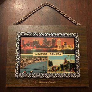 Vintage Postcard Plaque: Windsor Ontario 1970's.